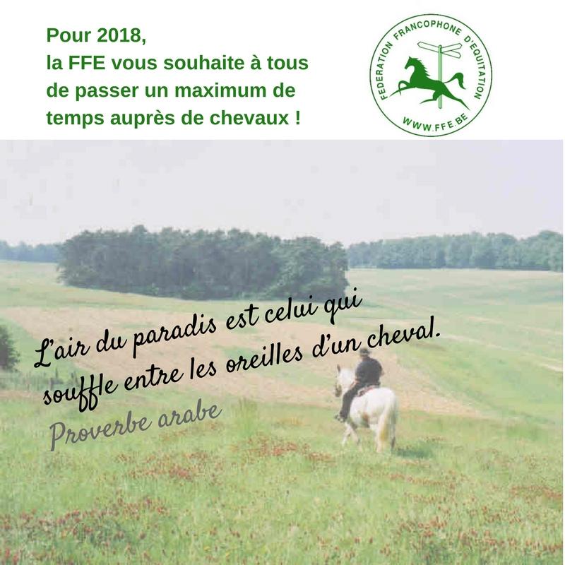 Pour 2018, la FFE vous souhaite à tous de passer un maximum de temps auprès de chevaux ! Car l'air du paradis est celui qui souffle entre les oreilles d'un cheval.